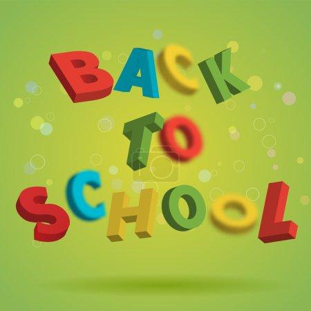 回到学校在明亮的绿色背景上多彩的文本。好玩的 3d 信设计。教育理念。传单海报