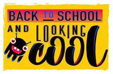 矢量图的复古回学校贺卡与排版元素在明亮的背景、 grunge 效应和怪物。老式的文本的励志名言